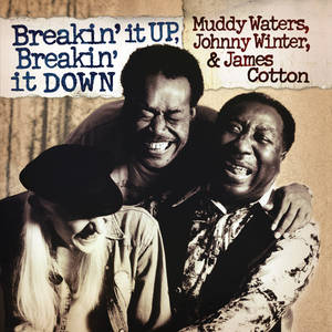 Muddy Waters  - Johnny Winter - James Cotton
