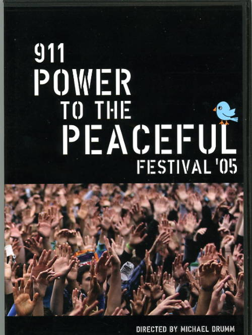 911-Power to the Peaceful Festival, 2005 [DVD]