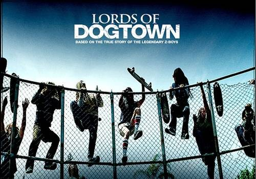 Lords Of Dogtown [Movie]