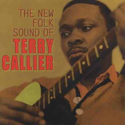 Terry Callier - The New Folk Sound Of Terry Callier: Deluxe Edition