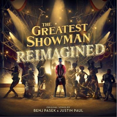Various Artists - The Greatest Showman: Reimagined [Soundtrack]
