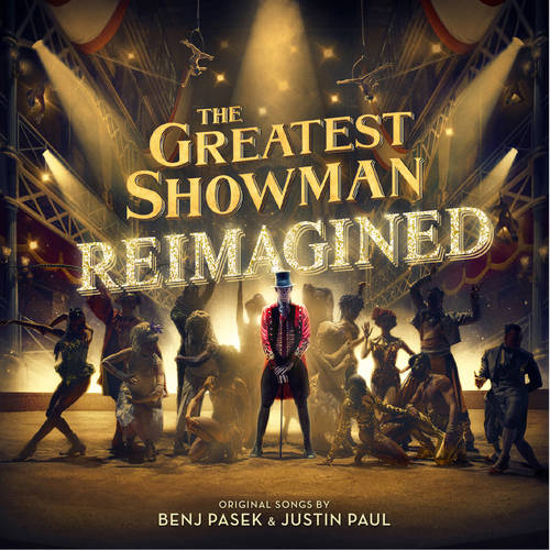 The Greatest Showman: Reimagined [Soundtrack]