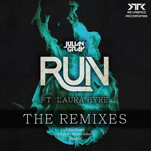 Run Remix EP (Feat. Laura Hyre)