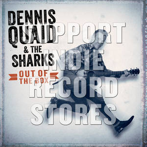 Dennis Quaid + The Sharks