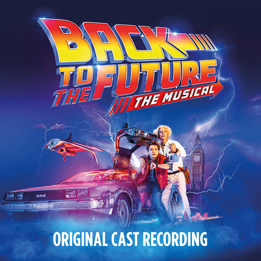 Original Cast of Back To The Future: The Musical - Back to the Future: The Musical