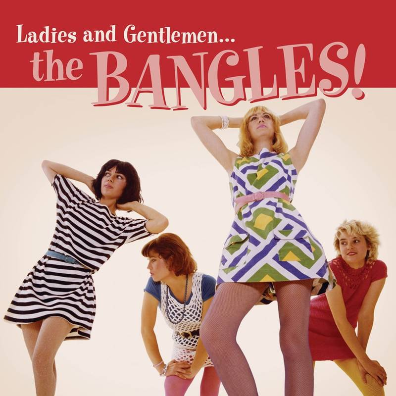 The Bangles Ladies and Gentlemen The Bangles