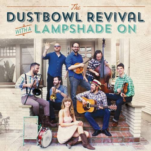 Dustbowl Revival - With A Lampshade On [LP]