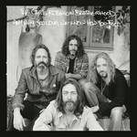 Chris Robinson Brotherhood - Any Way You Love, We Know How You Feel