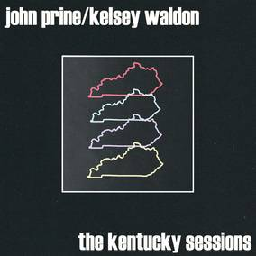 The Kentucky Sessions