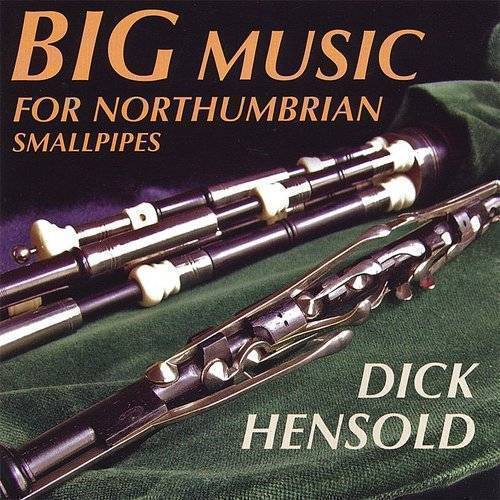 Big Music For Northumbrian Smallpipes