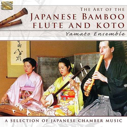 Art Of The Japanese Bamboo Flute & Koto
