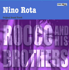 Rocco And His Brothers - Original Soundtrack
