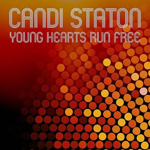 Young Hearts Run Free (Rerecorded)