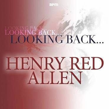 Looking Back...Henry 'red' Allen