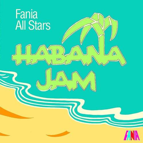 Habana Jam (Live From The Karl Marx Theatre, Habana, Cuba / March 3, 1979)