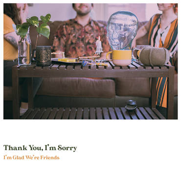 I'm Glad We're Friends [Olive In Gold LP]