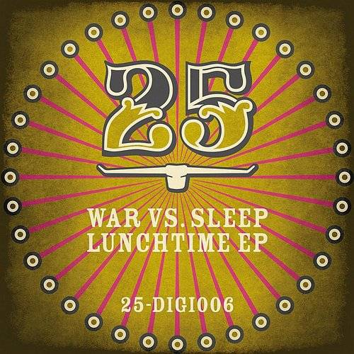 Lunchtime EP (Beaner And C.L.A.W.S. Pres. War Vs. Sleep)