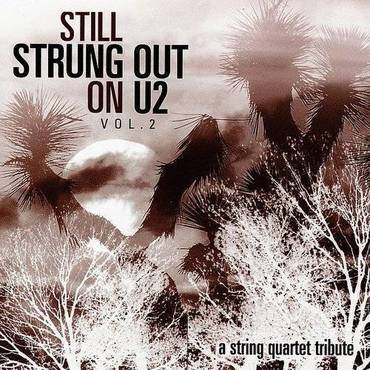 Still Strung Out On U2: String Quartet Trib / Var
