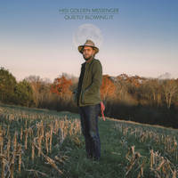 Hiss Golden Messenger - Quietly Blowing It [Indie Exclusive Limited Edition Metallic Blue LP]
