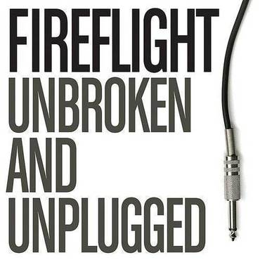Unbroken And Unplugged (Acoustic Version)