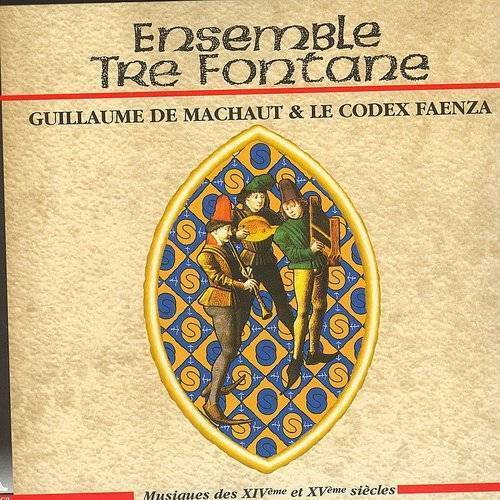 Guillaume De Machaut & Le Codex Faenza