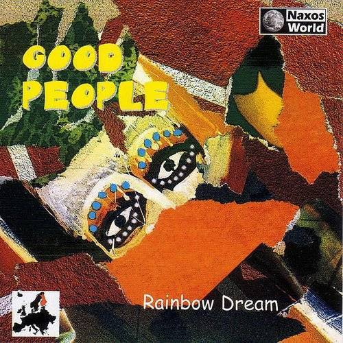 Good People: Rainbow Dream