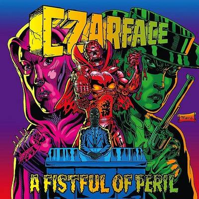 Czarface - Fistful Of Peril