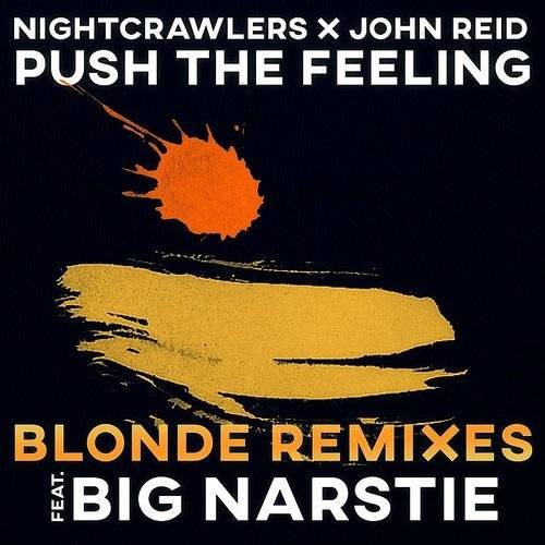 Push The Feeling (Blonde Remixes)