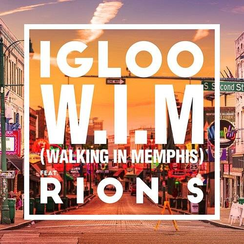 Walking In Memphis (Feat. Rion S)