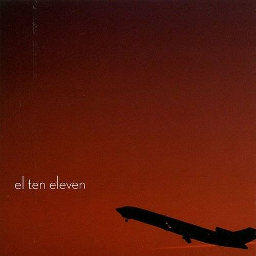 El Ten Eleven (15th Anniversary Edition)