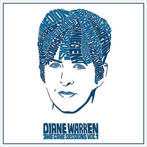 Diane Warren - Diane Warren: The Cave Sessions, Vol. 1