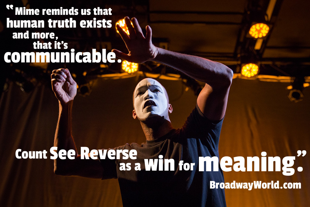 Broadway World Review of SEE REVERSE by Broken Box Mime Theater - Photo by Bjorn Bolinder