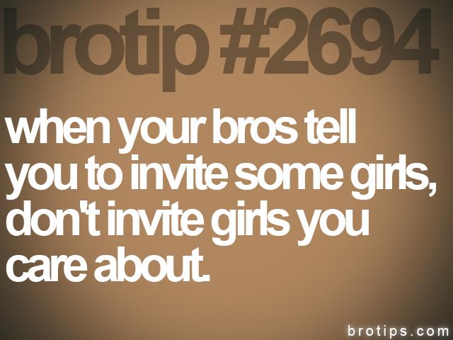 Dating bro tips
