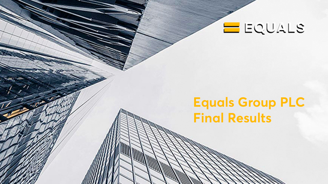Equals Group PLC - Final Results