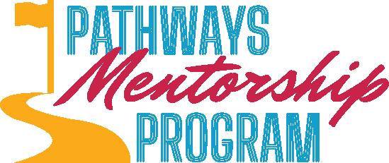 Pathways Mentorship Program