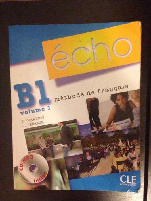 Manual De Limba Franceză Pt Clasa A 10-a Echo B1