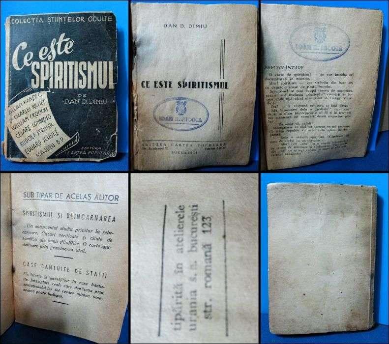Carte Veche Romaneasca- Dan D. Dimu- Ce Este Spiritismul
