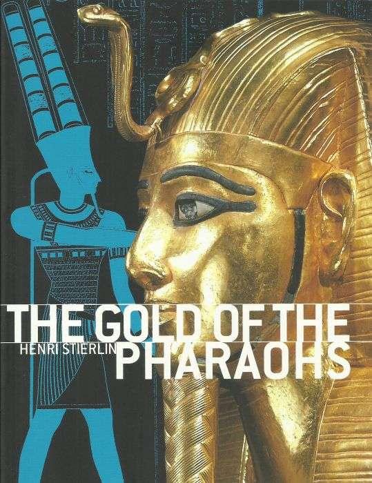 Carte Cu Ilustratii The Gold Of The Pharaos Aurul Faraonilor, Engleza