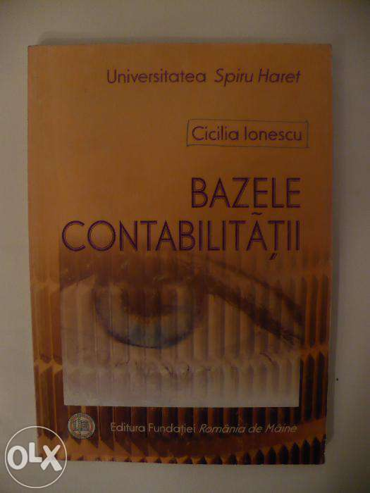 Manual Bazele Contabilitatii - Universitatea Spiru Haret