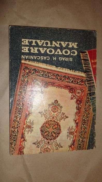 Covoare Manuale ( Arta Populara ) - Sirag Cascanian