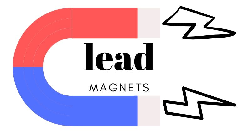 a good lead magnet can grow your email list and make email marketing your most profitable online channel
