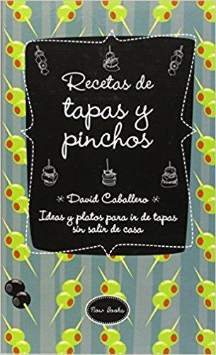 RECETAS DE TAPAS Y PINCHOS