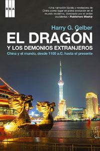 EL DRAGON Y LOS DEMONIOS EXTRANJEROS