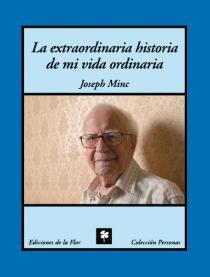 LA EXTRAORDINARIA HISTORIA DE MI VIDA ORDINARIA