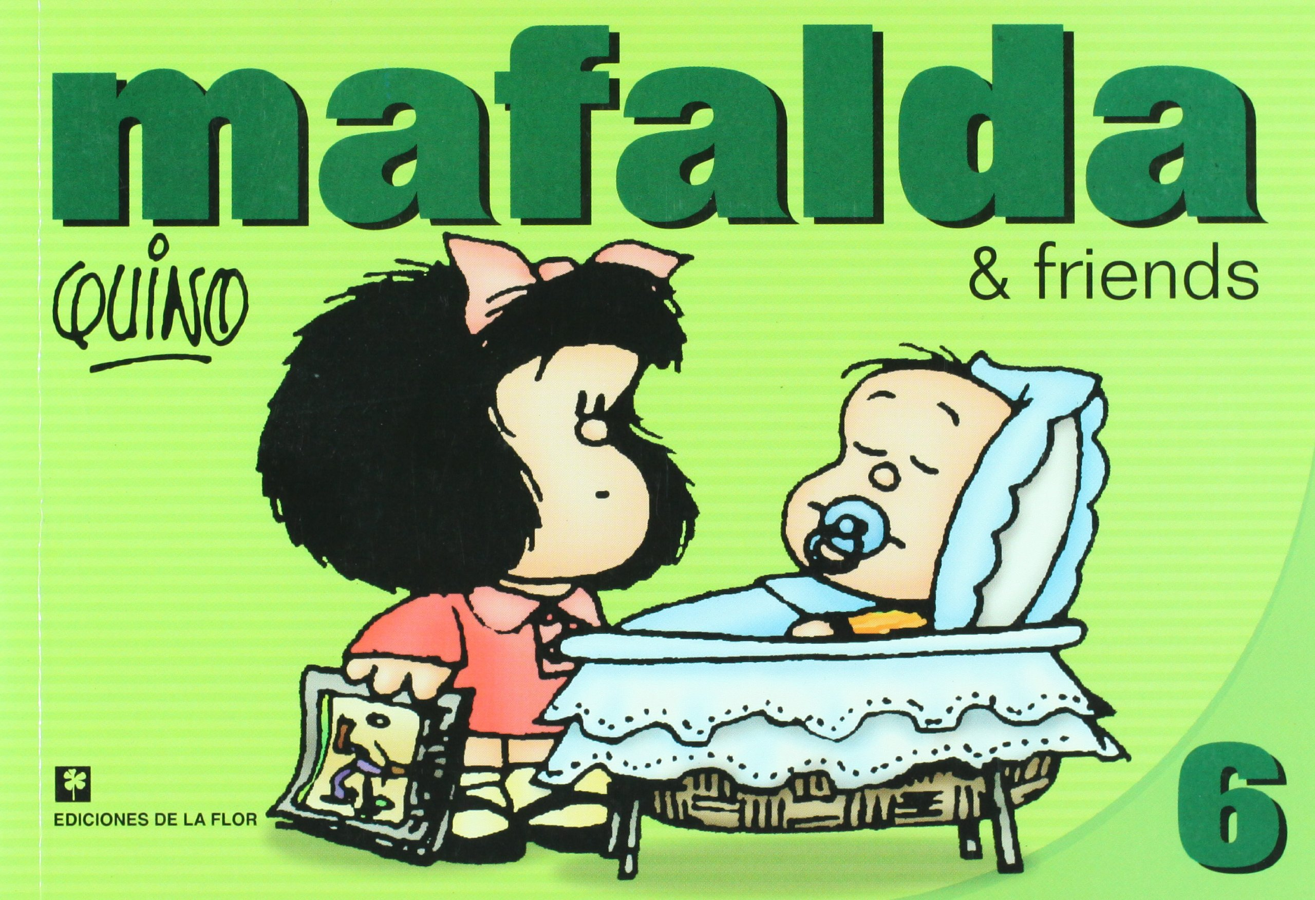 MAFALDA & FRIENDS 6