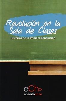 REVOLUCION EN LA SALA DE CLASES.