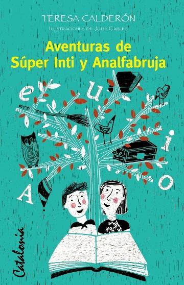 AVENTURAS DE SUPER INTI Y ANALFABRUJA