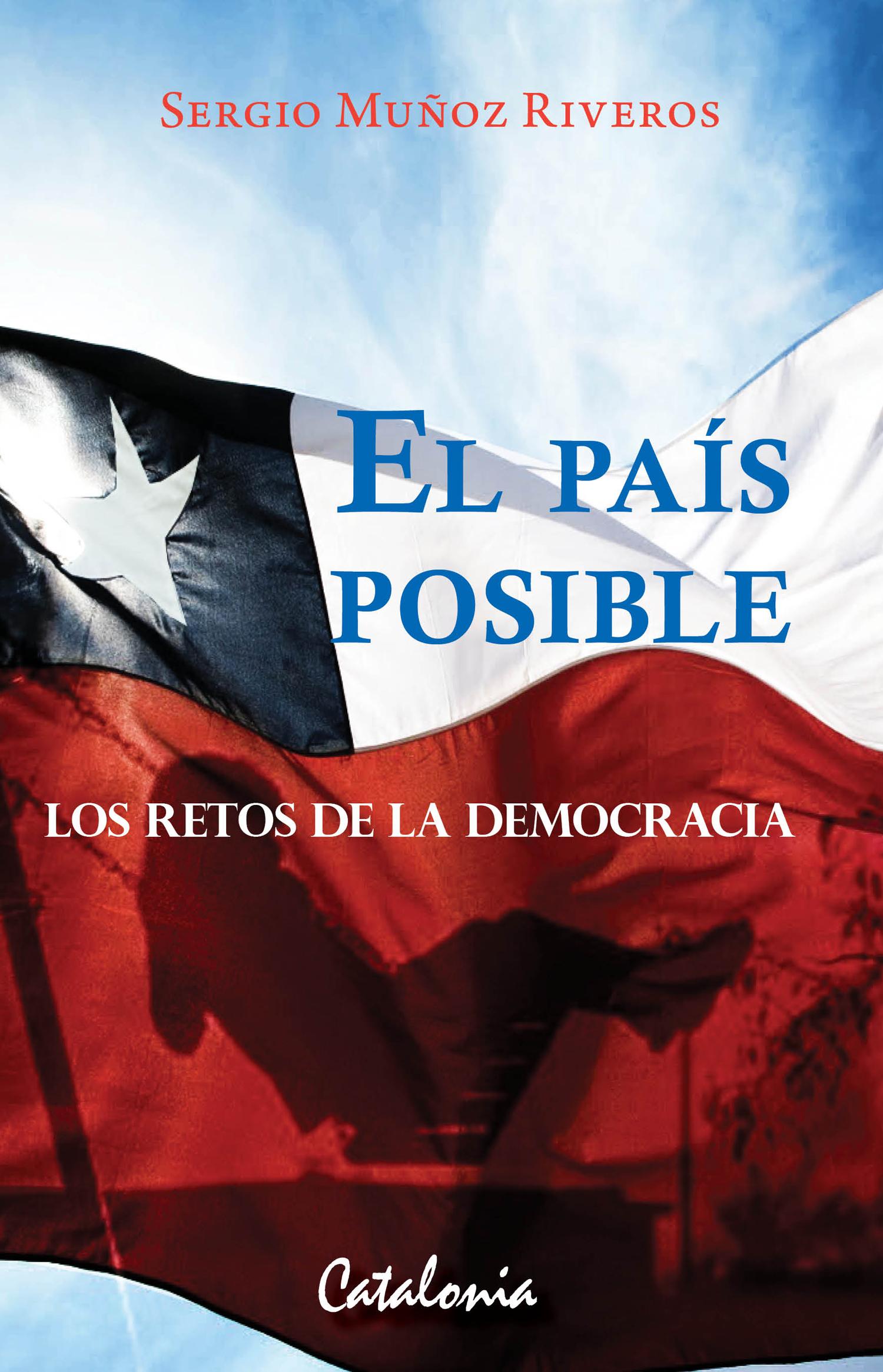 EL PAIS POSIBLE LOS RETOS DE LA DEMOCRACIA