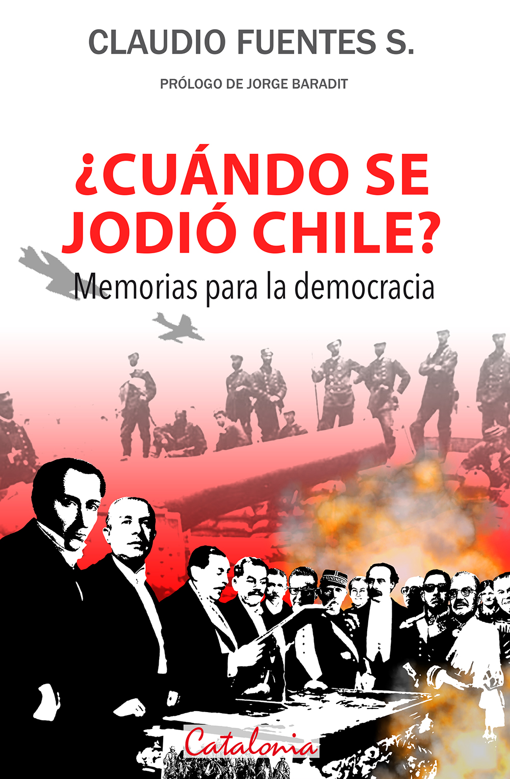 CUANDO SE JODIO CHILE