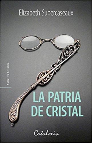LA PATRIA DE CRISTAL
